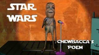 Chewbacca's Poem