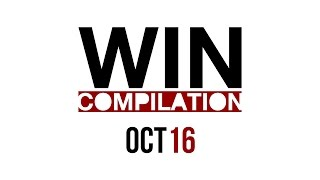 WIN Compilation October 2016