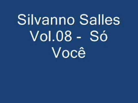 Silvanno Salles Vol.08 -  Só Você.