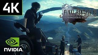 Final Fantasy XV - 4K PC Gameplay