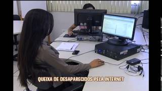 Delegacia virtual come�a a receber ocorr�ncias de pessoas desaparecidas