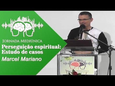 JORNADA MEDIÚNICA 2016 - PERSEGUIÇÃO ESPIRITUAL: ESTUDO DE CASOS (MARCEL MARIANO - BA)