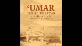 02 Seerat Umar Ibn Al Khattab {R A} The Biography Of Umar