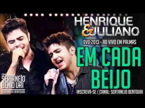 EM CADA BEIJO -  Henrique e Juliano ((SEU SERTANEJO ))