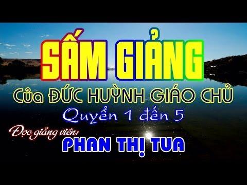 PGHH Sấm Giảng Quyển Nhất Đến Quyển Năm - Phan Thị Tua