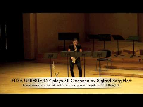 ELISA URRESTARAZU plays XII Ciaconna by Sigfred Karg Elert