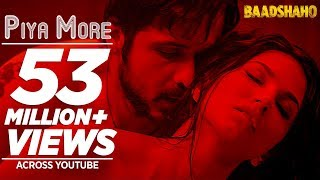 Piya More Song | Baadshaho