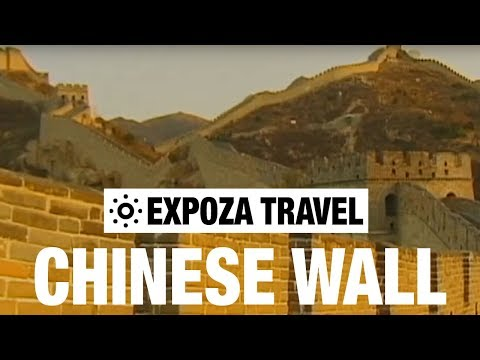 Chinese Wall Travel Guide
