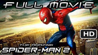 The Amazing Spider-Man 2 (Video Game) FULL MOVIE [HD