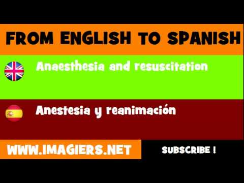 FROM ENGLISH TO SPANISH = Anaesthesia and resuscitation