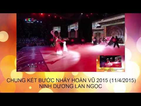ninh dương lan ngọc- thập diện mai phục chung kết bước nhảy hoàn vũ 2015