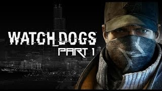 Watch Dogs - PS4 Gameplay / Playthrough - Hacking Days Are Over [#1]
