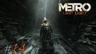 Metro: Last Light. Серия 14 - Эпидемия вируса.
