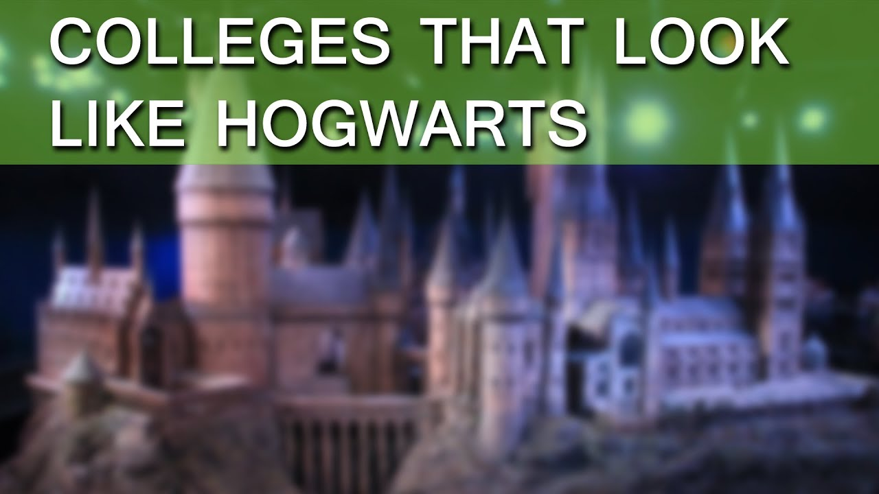 Colleges That Look Like Hogwarts