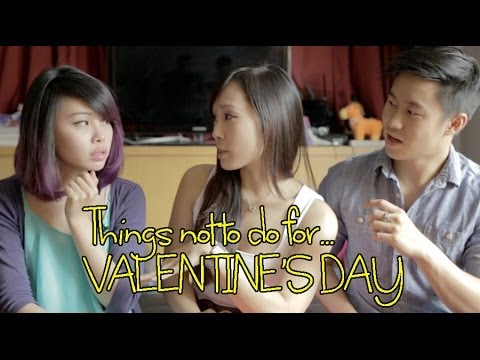 Things Not To Do On Valentine's Day