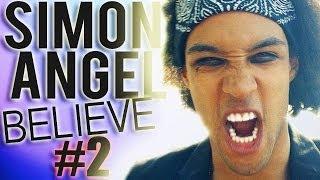 SIMON ANGEL Believe #2 (Streetmagic)