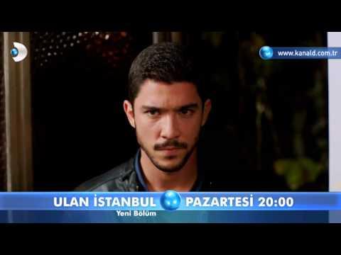 Ulan İstanbul 20. Bölüm Fragmanı