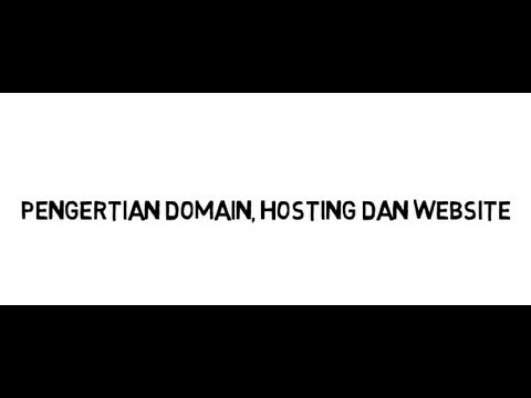 Apa itu Pengertian Domain, Hosting dan Website by Pusat Hosting