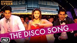 The Disco Song Student Of The Year The Official Song