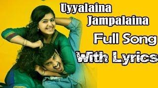 Uyyala Jampala Movie| Uyyalaina Jampalaina Full Song