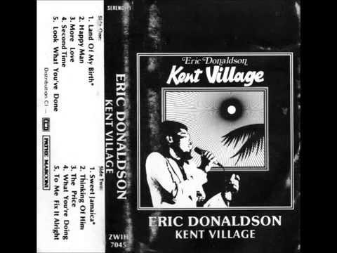 ERIC DONALDSON (Kent Village - 1990_1978)  A03- More Love