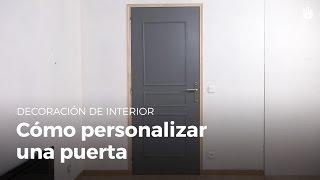 Cómo personalizar una puerta