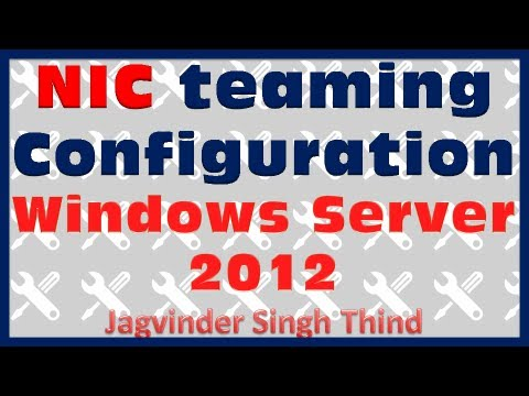 NIC Teaming Configuration Server 2012 Video 27