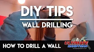 Tips when drilling into a wall