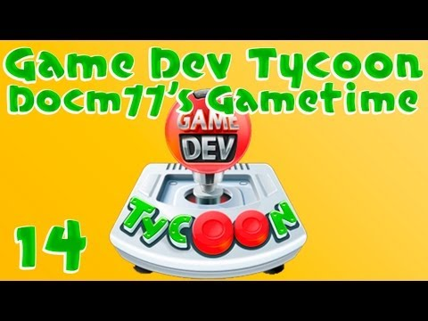 The End of The Road? - Game Dev Tycoon w/ Docm77 - #14