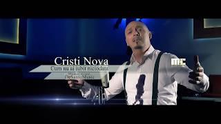 CRISTI NOVA - CUM NU AI IUBIT NICIODATA 2015 [VIDEO ORIGINAL HD]