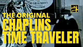 Chaplins Time Traveler
