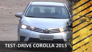 Motores E Ação Test-Drive Corolla 2015 GLi 1.8 Flex