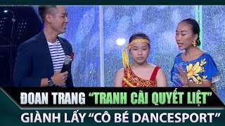 Thu Trang, Đoan Trang 'tranh cãi quyết liệt' giành tài năng nhí nhảy Dancesport cực chất