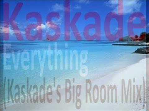 Kaskade S Big Room Mix