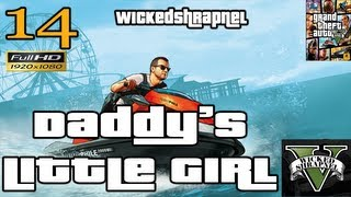 GTA V Daddy's Little Girl Mission Let's Play Walkthrough EP14 Part 14 HD 1080p