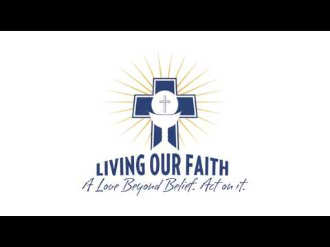 Living Our Faith - Bishop Powers