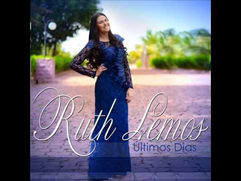 Ruth Lemos - Últimos Dias ! Lançamento  ! ( Composição : Samuel Mariano)
