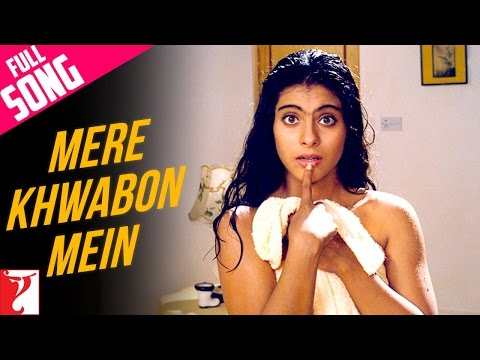 &quot;Mere Khwabon Mein&quot; - Song - DILWALE DULHANIA LE JAYENGE