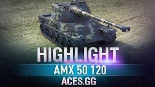 Highlight. AMX 50 120 / 10k dmg