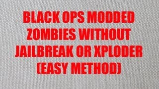{PS3}{Black Ops} Mods For Zombies!!!!!! NO JAILBREAK OR