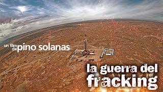 Pino Solanas - La guerra del fracking