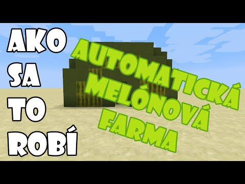 Minecraft | Ako sa to robí | Automatická melónová
