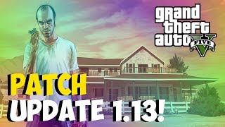 "GTA 5 Online ""PATCH UPDATE 1.13!"" Unlimited Money"