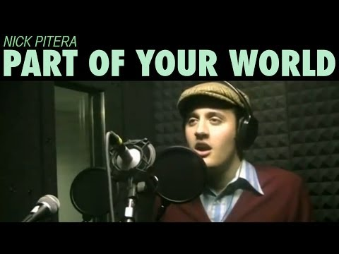 Part of your world - Give us your voice contest Nick Pitera (Cover)