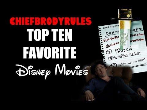 ChiefBrodyRules Top 10 Favorite Disney Movies