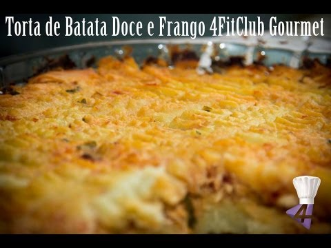 Torta de Batata Doce e Frango - 4FitClub Gourmet