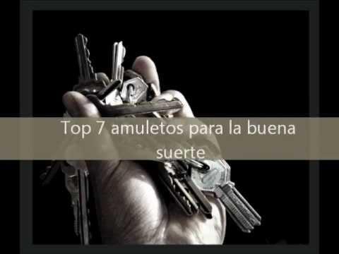 Top 7 amuletos para la buena suerte youtube - Llamar a la buena suerte ...