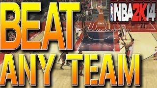 NBA 2K14 TIPS: Ultimate Guide To Beating ANY TEAM! How To