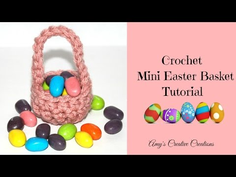 Crochet Mini Easter Basket Tutorial