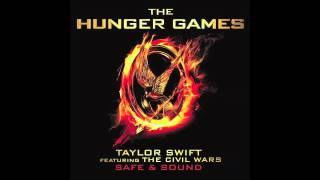 "Taylor Swift Feat. The Civil Wars ""Safe & Sound"" (from The"